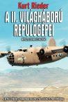 Kurt Rieder - A II. világháború repülőgépei