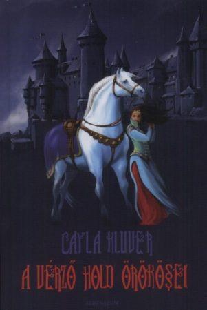 Cayla Kluver: A vérző hold örökösei