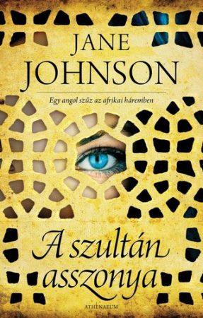 Jane Jahnson: A szultán asszonya