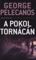 George P. Pelecanos - A pokol tornácán