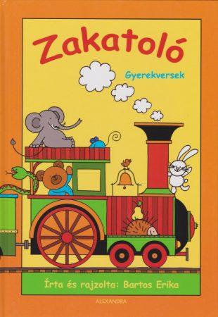 Zakatoló - Gyerekversek - Bartos Erika