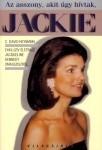 C.David Heymann: Az asszony, akit úgy hívtak, JACKIE