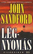 John Sandford: Légnyomás