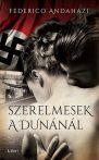 Federico Andahazi: Szerelmesek a Dunánál