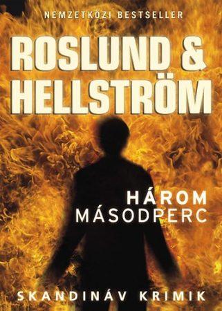 Roslund & Hellström: Három másodperc