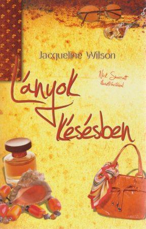Jacqueline Wilson: Lányok késésben