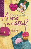 Jacqueline Wilson: Mi lesz a csókkal?