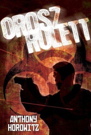 Anthony Horowitz : Orosz rulett