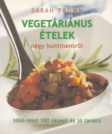 Vegetáriánus ételek négy kontinensről - antikvár
