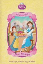 Markwarth Zsófia - Disney Hercegnők – Barátnőm, Belle (Mesés barátság 1.) - Jó minőségű antikvár