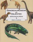 Barry Cox,  Brian Gardiner - Dinoszauruszok és őslények - Képes enciklopédia 1. - Halak és kétéltűek - Jó állapotú antikvár
