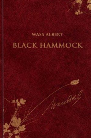 Wass Albert- Black Hammock