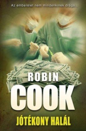 Robin Cook - A jótékony halál