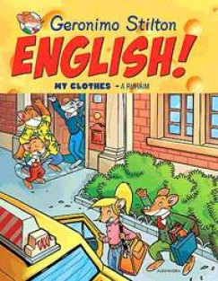 Geronimo Stilton English! - My Clothes - A ruháim