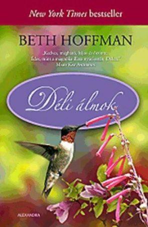 Beth Hoffmann : Déli álmok
