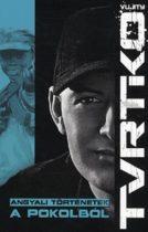 Vujity Tvrtko - Angyali történetek a pokolból