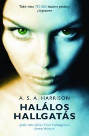A. S. A. Harrison: Halálos hallgatás