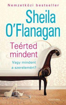 Sheila O'Flanagan: Teérted mindent