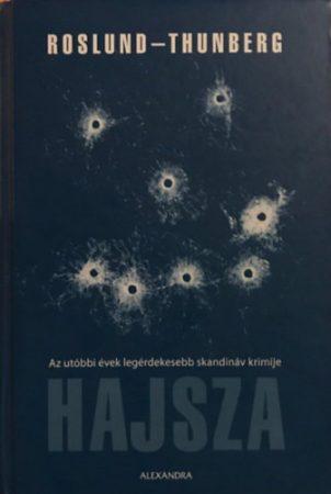 Anders Roslund · Stefan Thunberg: Hajsza