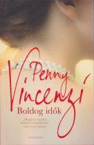 Penny Vincenzi - Boldog idők