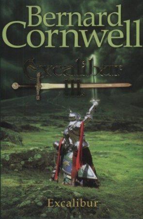 Bernard Cornwell: Excalibur III. - antikvár