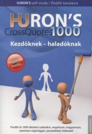 Hurons's CrossQuotes 1000 Kezdőknek és haladóknak
