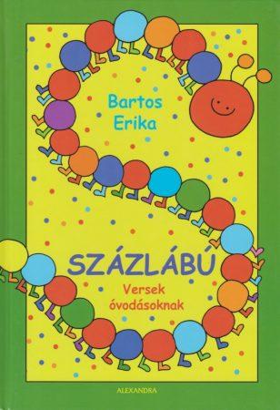 Százlábú - Versek óvodásoknak - Bartos Erika