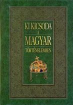 Gerencsér Ferenc - Ki kicsoda a magyar történelemben - Antikvár