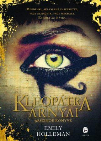 Kleopátra árnyai - Arszinoé könyve