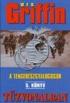 W.E.B Griffin - Tűzvonalban (A tengerészgyalogosok 5. könyv)