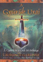 Laurence Gardner - A Gyűrűk Urai - A Gyűrű és a Grál ősi öröksége