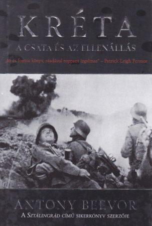 Antony Beevor - Kréta - A csata és az ellenállás