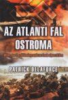 Patrick Delaforce - Az atlanti fal ostroma