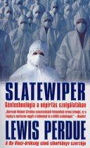 Lewis Perdue - Slatewiper - Géntechnológia a népirtás szolgálatában