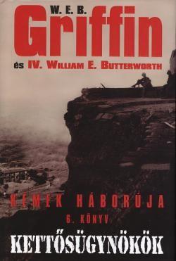 W.E.B Griffin - Kettősügynökök (Kémek háborúja 6. könyv) - ANTIKVÁR