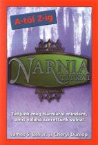 James S. Bell Jr., Cheryl Dunlop - Narnia titkai - A-tól Z-ig