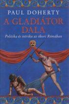 Paul Doherty - A gladiátor dala