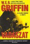 W.E.B Griffin - Vadászat (Az elnök embere 3. könyv)