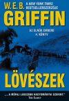 W.E.B Griffin - Lövészek (Az elnök embere 4. könyv) - Jó állapotú antikvár