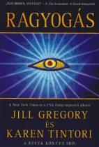 Jill Gregory, Karen Tintori - Ragyogás