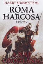 Harry Sidebottom - A Nap oroszlánja - (Róma harcosa 3.)