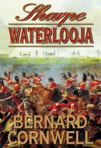 Bernard Cornwell: Sharpe Waterlooja