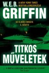W.E.B Griffin - Titkos műveletek (Az elnök embere 5. könyv)