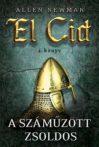 Allen Newman : A száműzött zsoldos (El Cid 2.)
