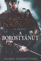 Harry Sidebottom - A Borostyánút (Róma harcosa 6.)