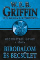 W. E. B. Griffin, IV. William E. Butterworth - Birodalom és becsület (Becsületbeli ügyek 7.)