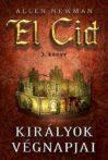 Allen Newman : Királyok végnapjai (El Cid 3.)