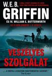 W. E. B. Griffin, IV. William E. Butterworth - Veszélyes szolgálat (Az elnök embere 8.)