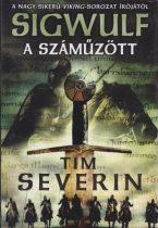 Tim Severin - A száműzött (Sigwulf 1.)