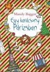 Mandy Baggot: Egy karácsony Párizsban